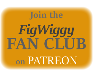 FigWiggy on Patreon