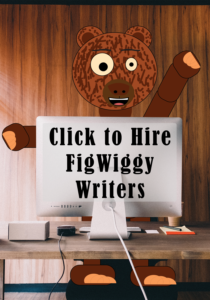 Hire FigWiggy Writers