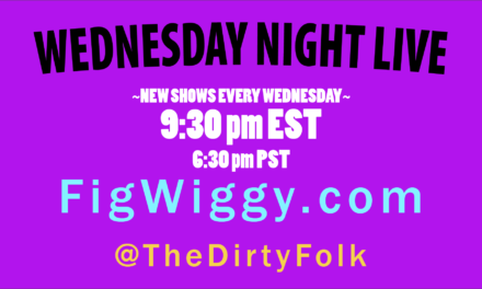 Wednesday Night Live! An incredible week for the FigWiggy live cartoons